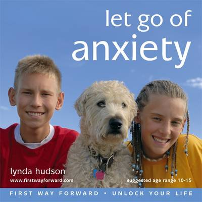 Let Go of Anxiety by Lynda Hudson
