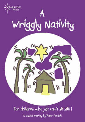A Wriggly Nativity by Peter Fardell