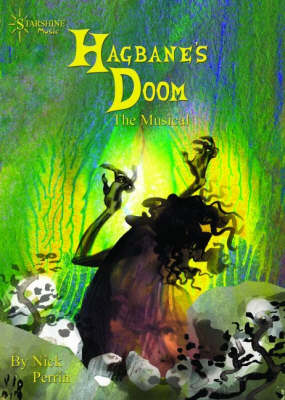 Hagbane's Doom the Musical by Nick Perrin