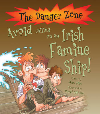Avoid Sailing on an Irish Famine Ship! by Jim Pipe