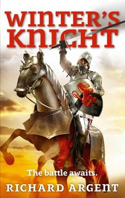 Winter's Knight by Richard Argent