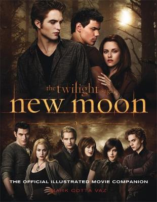 New Moon The Official Illustrated Movie Companion by Mark Cotta Vaz