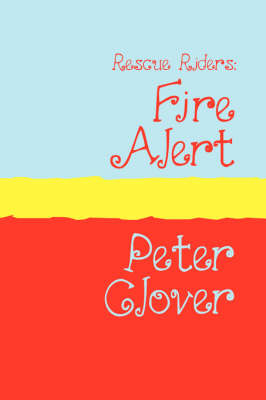 Fire Alert by Peter Clover