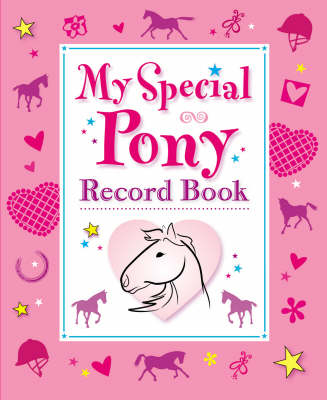 My Special Pony Record Book by Kenilworth Press