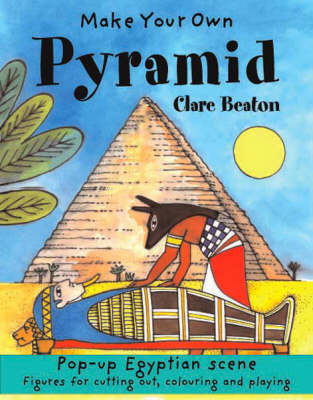 Make Your Own Pyramid by Clare Beaton