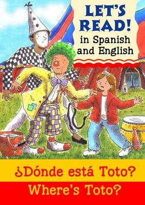 Where's Toto? Donde esta Toto? by Elizabeth Laird