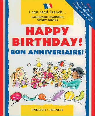 Happy Birthday! Bon Anniversaire! by Mary Risk