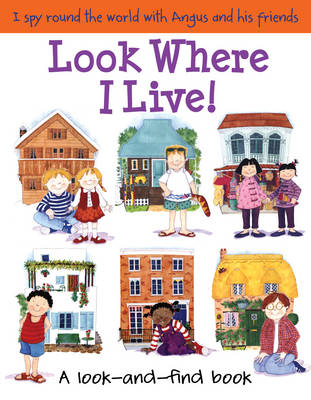Look Where I Live! by Lone Morton, Catherine Bruzzone