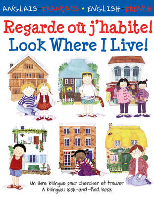 Regarde Ou J'habite! Look Where I Live! by Catherine Bruzzone