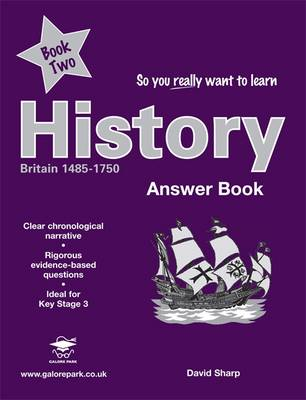So You Really Want to Learn History Book 2 Answers by David Sharp, N.R.R. Oulton
