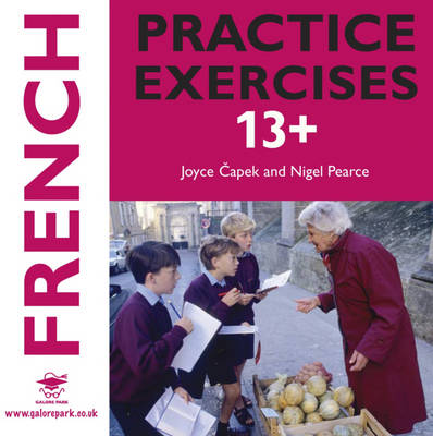 French Practice Exercises 13+ Audio CD by Joyce Capek, Nigel Pearce