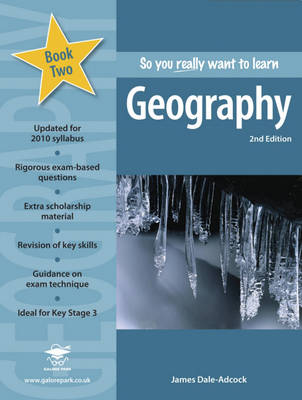 So You Really Want to Learn Geography by James Dale-Adcock