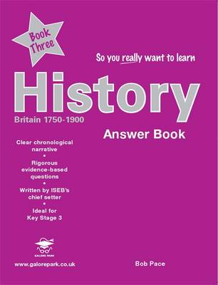 So You Really Want to Learn History Book 3 Answer Book by Bob Pace