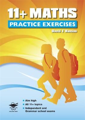 11+ Maths Practice Exercises by David Hanson