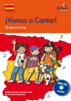 Vamos a Cantar! 20 Spanish Songs for the KS2 Primary Classroom by Colette Thomson, Len Brown