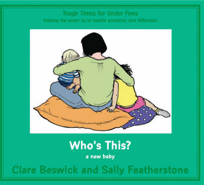 Who's This? New Baby by Clare Beswick, Sally Featherstone