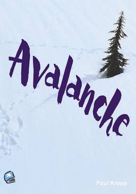Avalanche by Paul Kropp