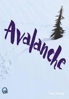 Avalanche by Paul Kropp