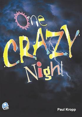 One Crazy Night by Paul Kropp