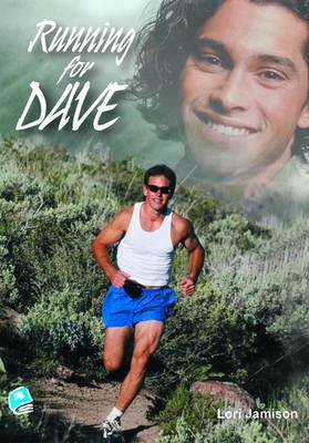 Running for Dave by Lori Jamison