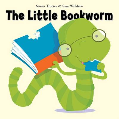 The Little Bookworm by Stuart Trotter
