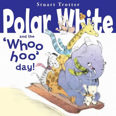 Polar Whites Whoo-Hoo Day by Stuart Trotter