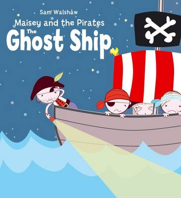 The Ghost Ship by Sam Walshaw