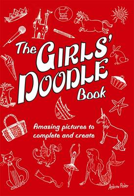 The Girls' Doodle Book by Andrew Pinder