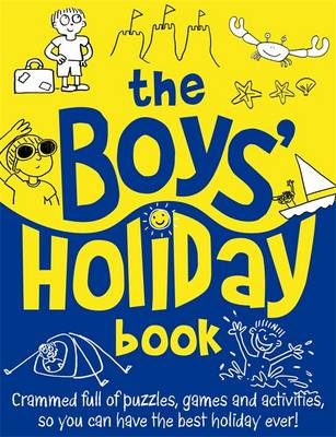 The Boys' Holiday Book by Guy Campbell