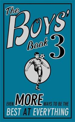 The Boys' Book 3 Even More Ways to be the Best at Everything by Steve Martin