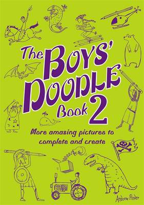The Boys' Doodle Book 2 by Andrew Pinder