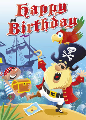 Happy Birthday - Pirates by Mark Davis, Catharine Pitt, Mackerel Design