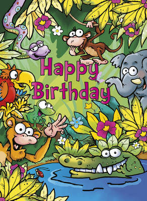 Happy Birthday - Jungle by Mark Davis, Catharine Pitt