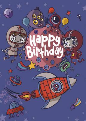Happy Birthday - Space by Freya Harrison