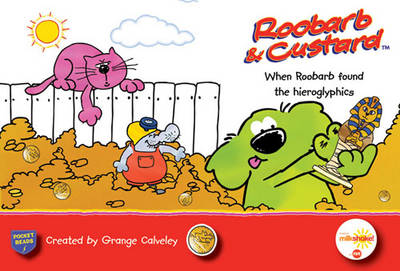 When Roobarb Found the Hieroglyphics by Grange Calveley