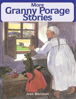 More Granny Porage Stories by Jean Marshall