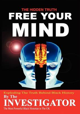 Free Your Mind by Andrew Muhammad