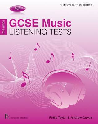 AQA GCSE Music Listening Tests by Philip Taylor, Andrew Coxon