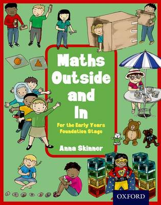 Maths Outside and In For the Early Years Foundation Stage by