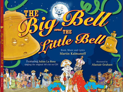 The Big Bell and the Little Bell by Martin Kalmanof