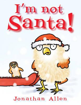 I'm Not Santa by Jonathan Allen
