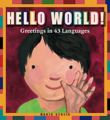 Hello World by Manja Stojic