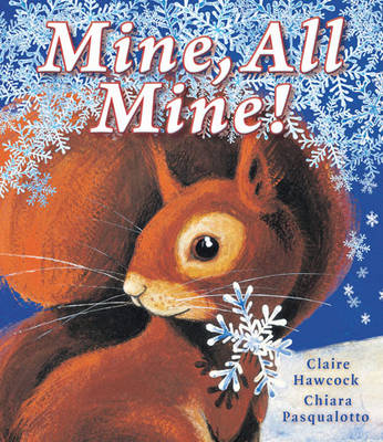 Mine All Mine by Claire Hawcock