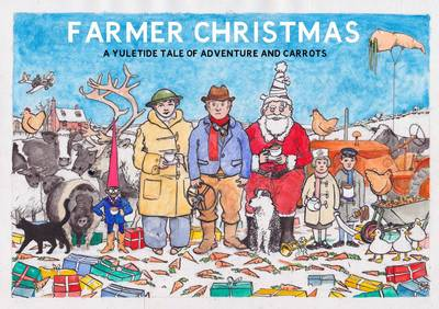 Farmer Christmas by Daniel Bird