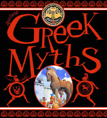 Ancient Greek Myths by James Ford, Peter Hepplewhite, John Malam, Sue Reid