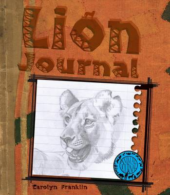 Lion Journal by Carolyn Franklin