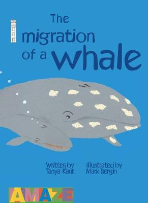 The Migration of a Whale by Tanya Kant