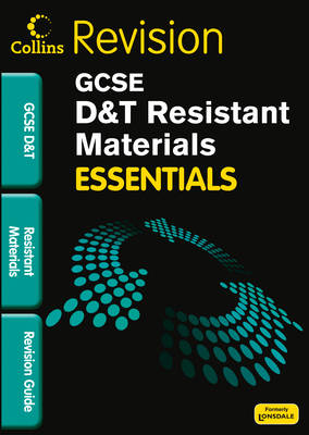 Collins GCSE Essentials Resistant Materials: Revision Guide by