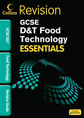 Collins GCSE Essentials Food Technology: Revision Guide by