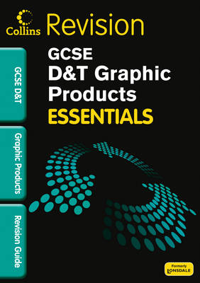 Collins GCSE Essentials Graphic Products: Revision Guide by